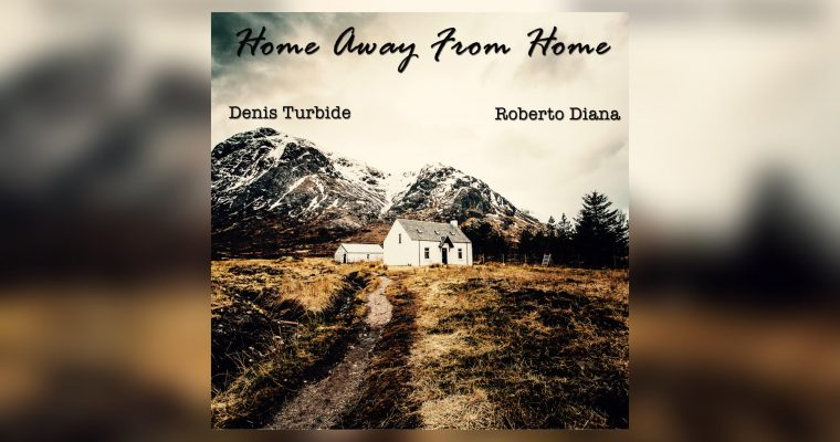 Denis Turbide and Roberto Diana | Home away from Home