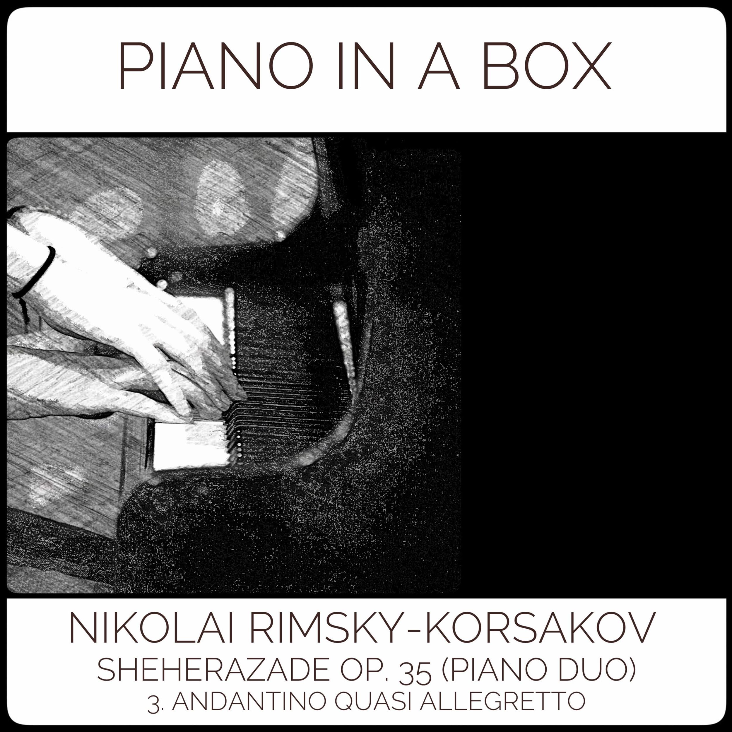 Nikolai-Rimsky-Korsakov---Sheherazade-Op.-35-(Piano-Duo)-3.-Andantino-Quasi-Allegretto