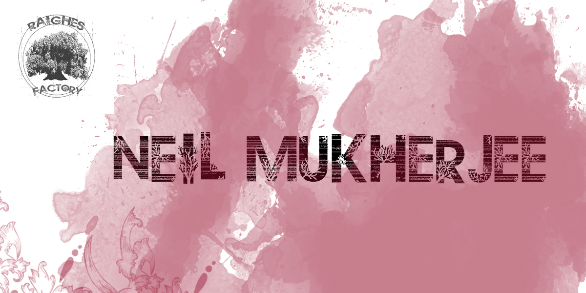 neil mukherjee Raighes Factory Label Artists