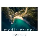 mediterranea Raighes Factory Compilation (Peaceful Piano)