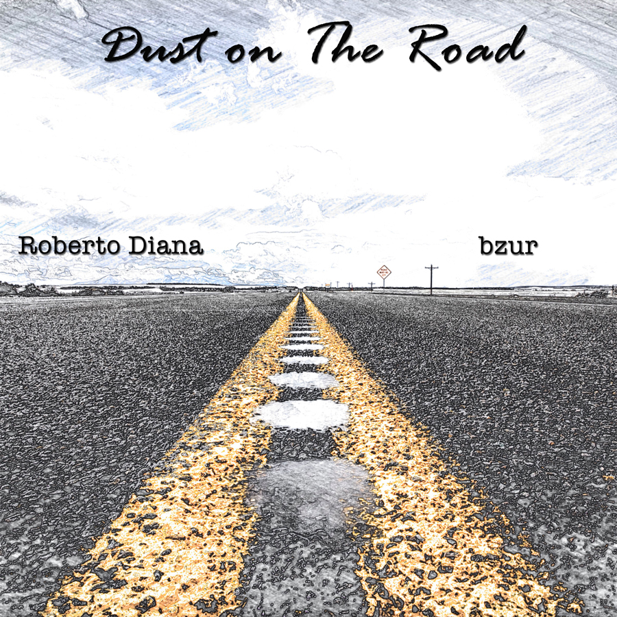 Dust on The Road - Roberto Diana & bzur (Raighes Factory)