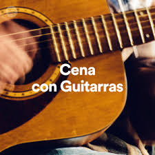Cena con Guitarras and Editorial Playlist by Spotify