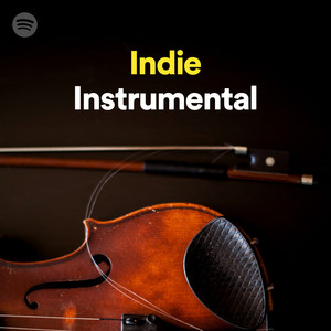 Indie Instrumental an Editorial Playlist by Spotify