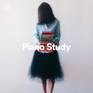 Piano Study Editorial playlist by Spotify