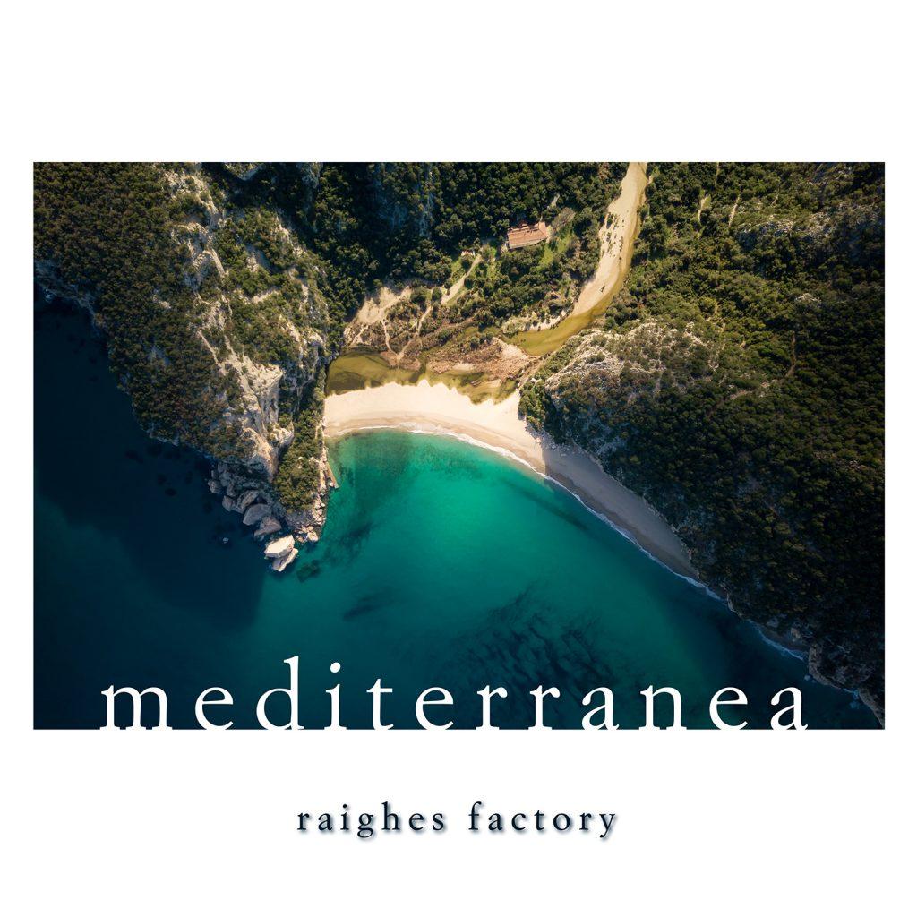 mediterranea Raighes Factory Compilation (Peaceful Piano)