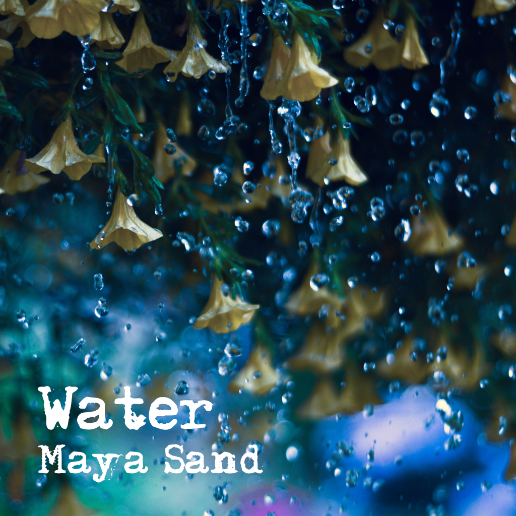 Maya Sand Water (EP)
